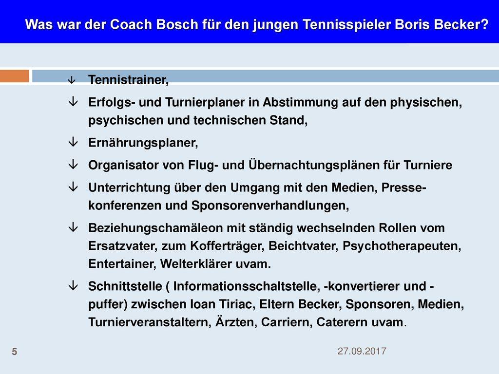 Was war der Coach Bosch für den jungen Tennisspieler Boris Becker