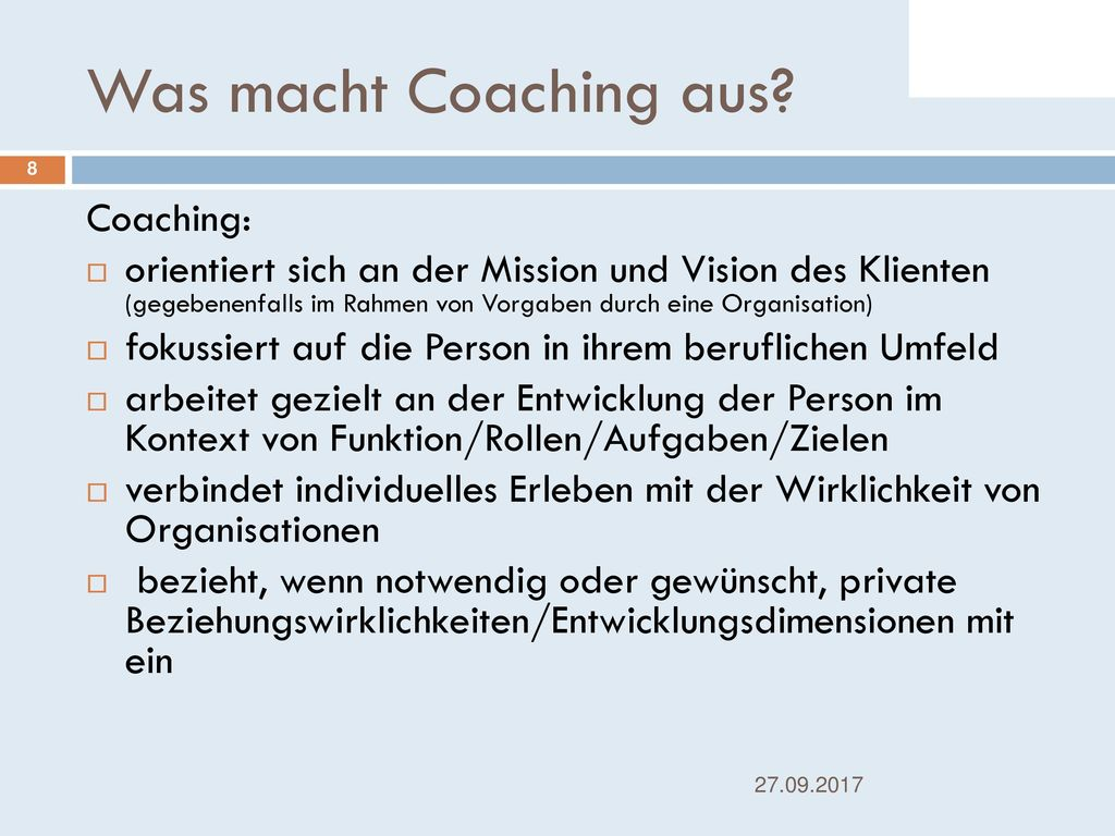 Was macht Coaching aus Coaching: