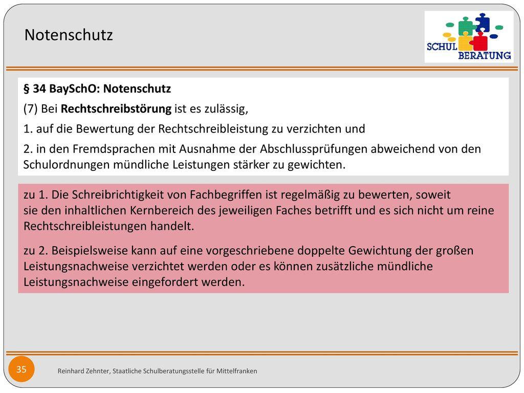 Notenschutz § 34 BaySchO: Notenschutz