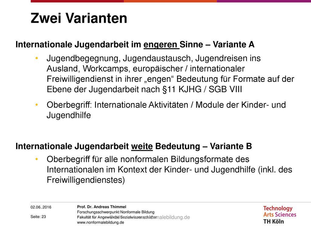 Zwei Varianten Internationale Jugendarbeit im engeren Sinne – Variante A.