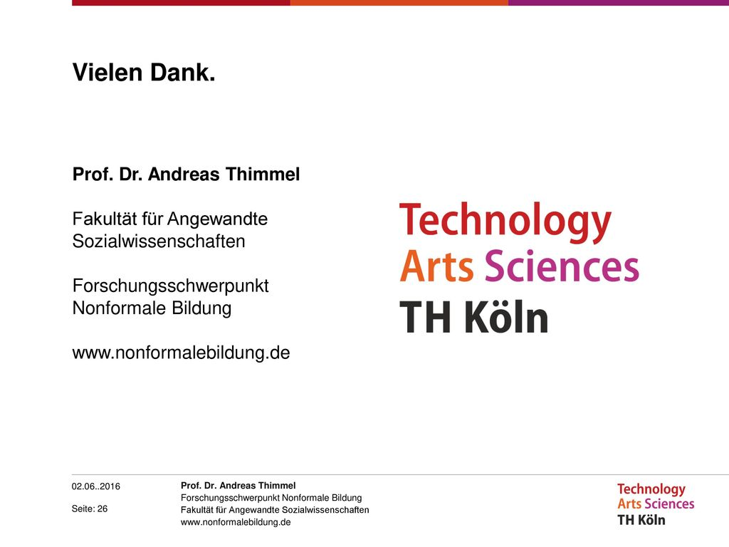 Vielen Dank. Prof. Dr. Andreas Thimmel