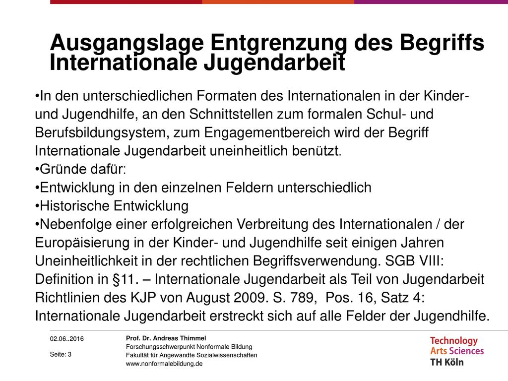 Ausgangslage Entgrenzung des Begriffs Internationale Jugendarbeit