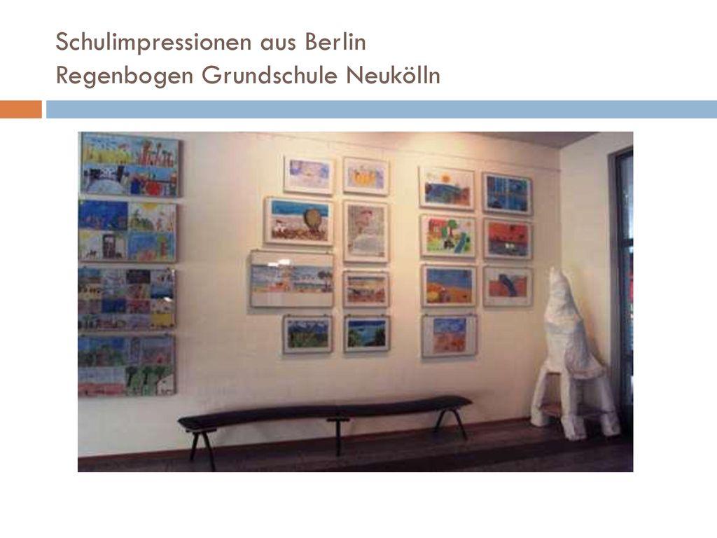 Schulimpressionen aus Berlin Regenbogen Grundschule Neukölln