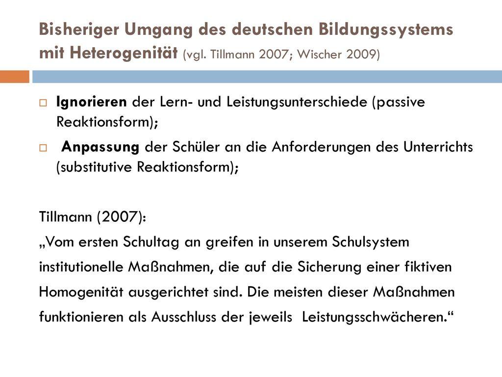 Bisheriger Umgang des deutschen Bildungssystems mit Heterogenität (vgl