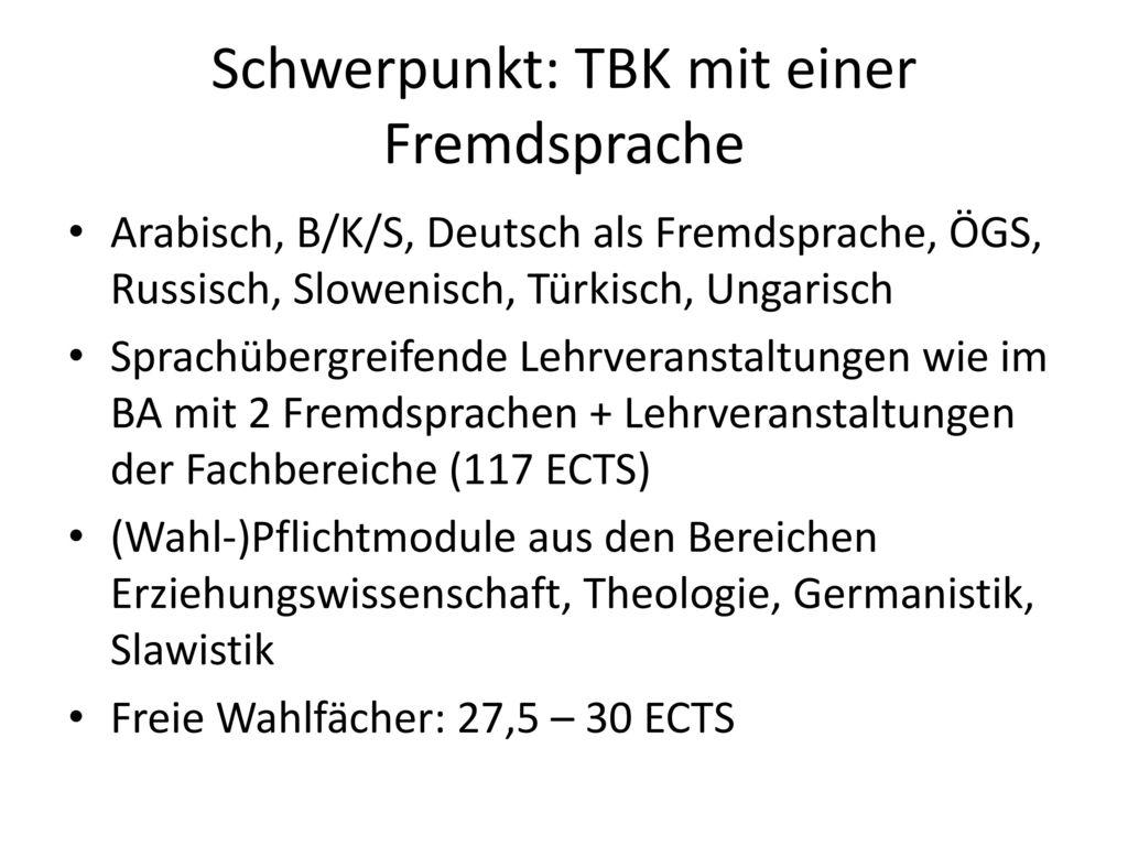 Schwerpunkt: TBK mit einer Fremdsprache