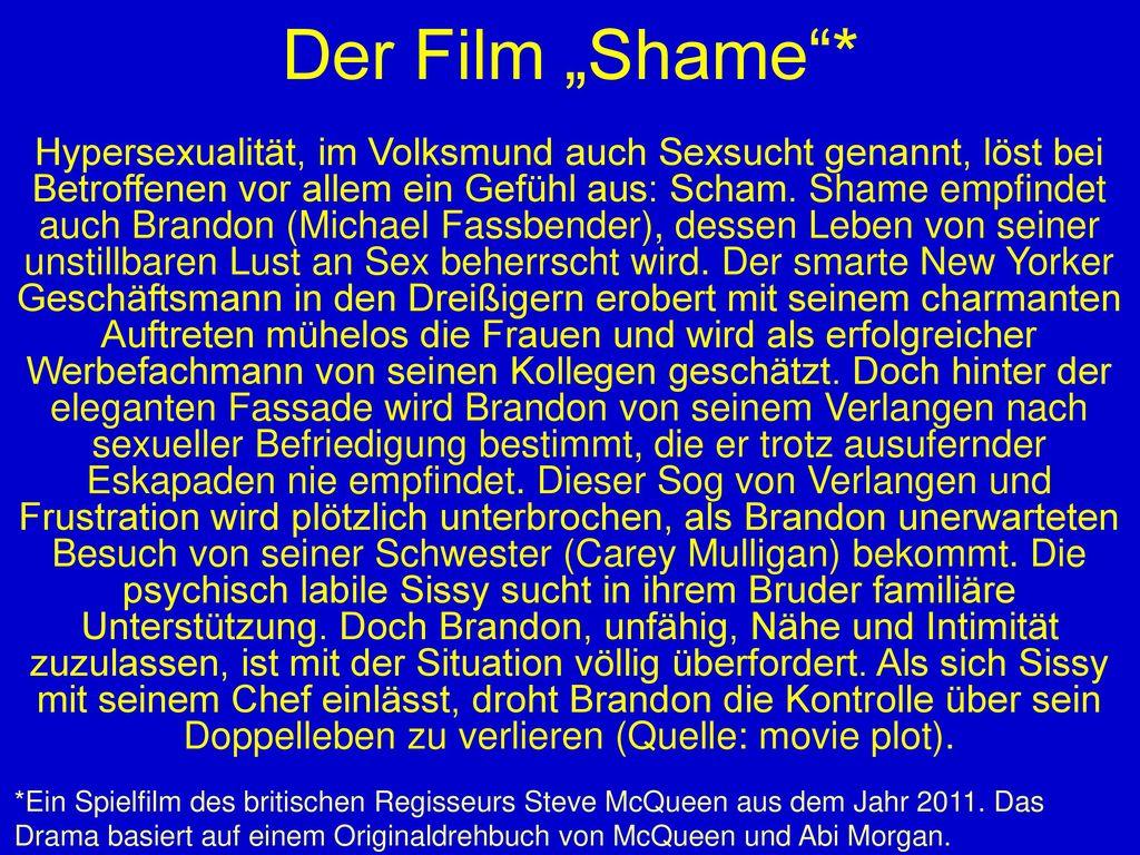 """Der Film """"Shame *"""