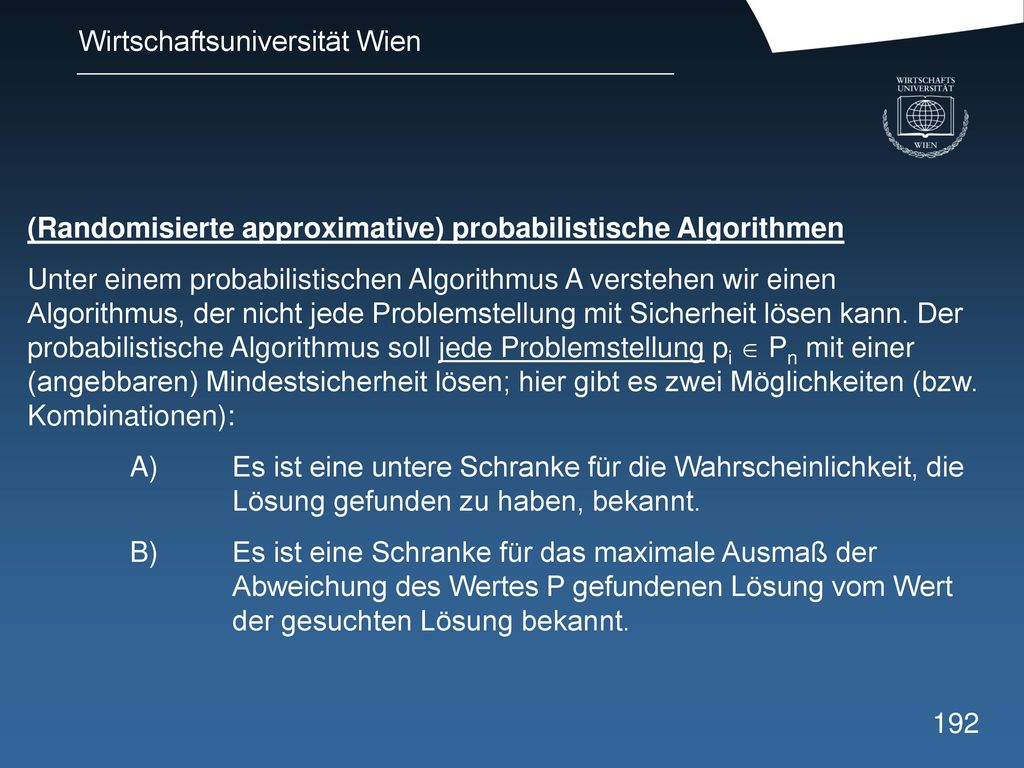 (Randomisierte approximative) probabilistische Algorithmen