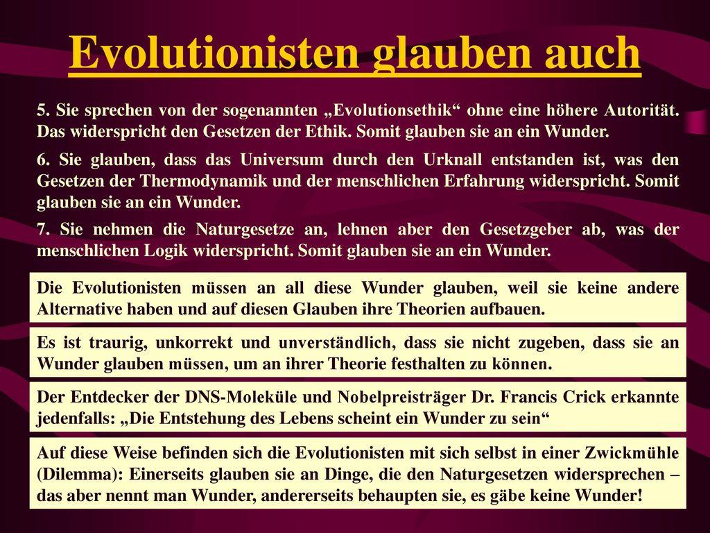 Evolutionisten glauben auch