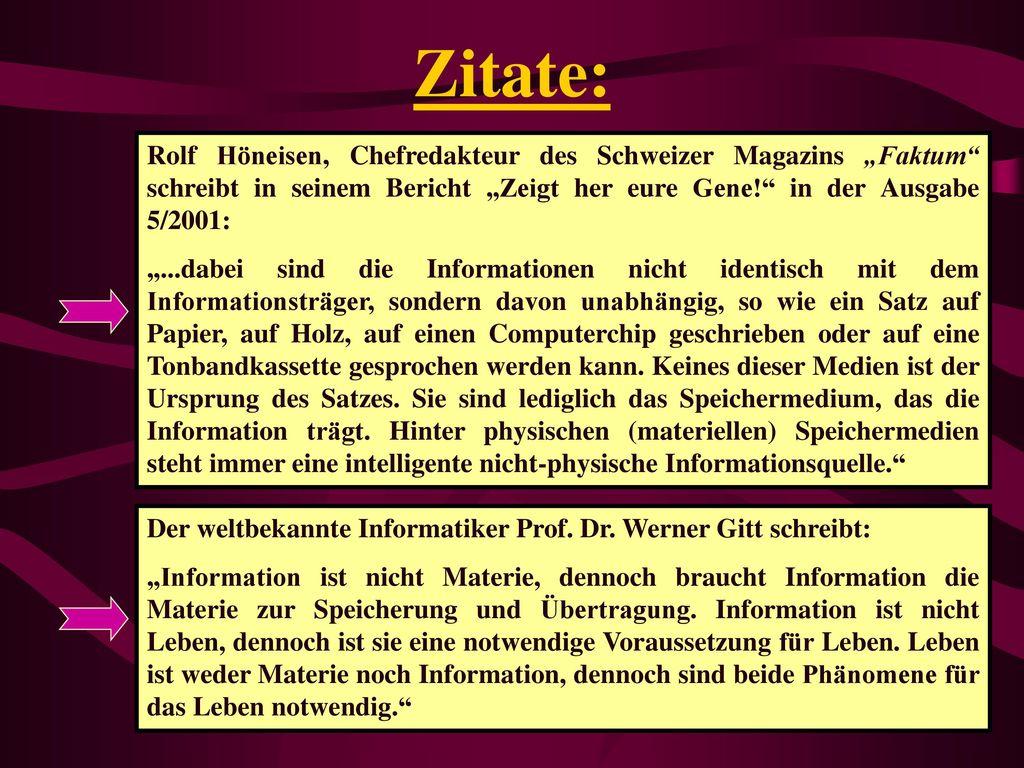 """Zitate: Rolf Höneisen, Chefredakteur des Schweizer Magazins """"Faktum schreibt in seinem Bericht """"Zeigt her eure Gene! in der Ausgabe 5/2001:"""
