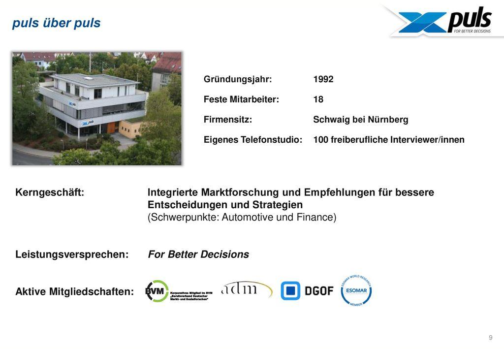 puls über puls Gründungsjahr: 1992. Feste Mitarbeiter: 18. Firmensitz: Schwaig bei Nürnberg.