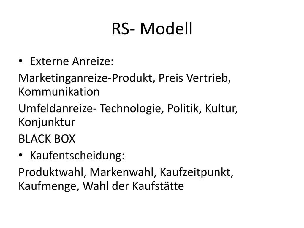 RS- Modell Externe Anreize: