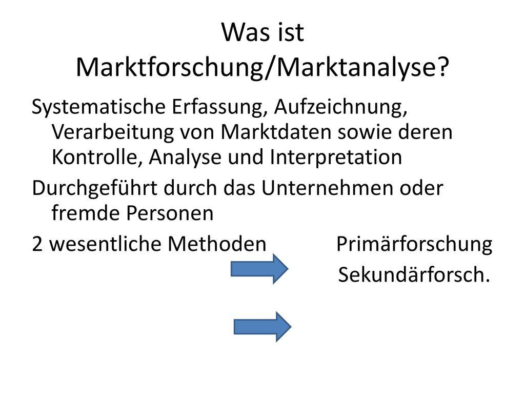 3.Marktforschung/ Marktanalyse - ppt video online herunterladen