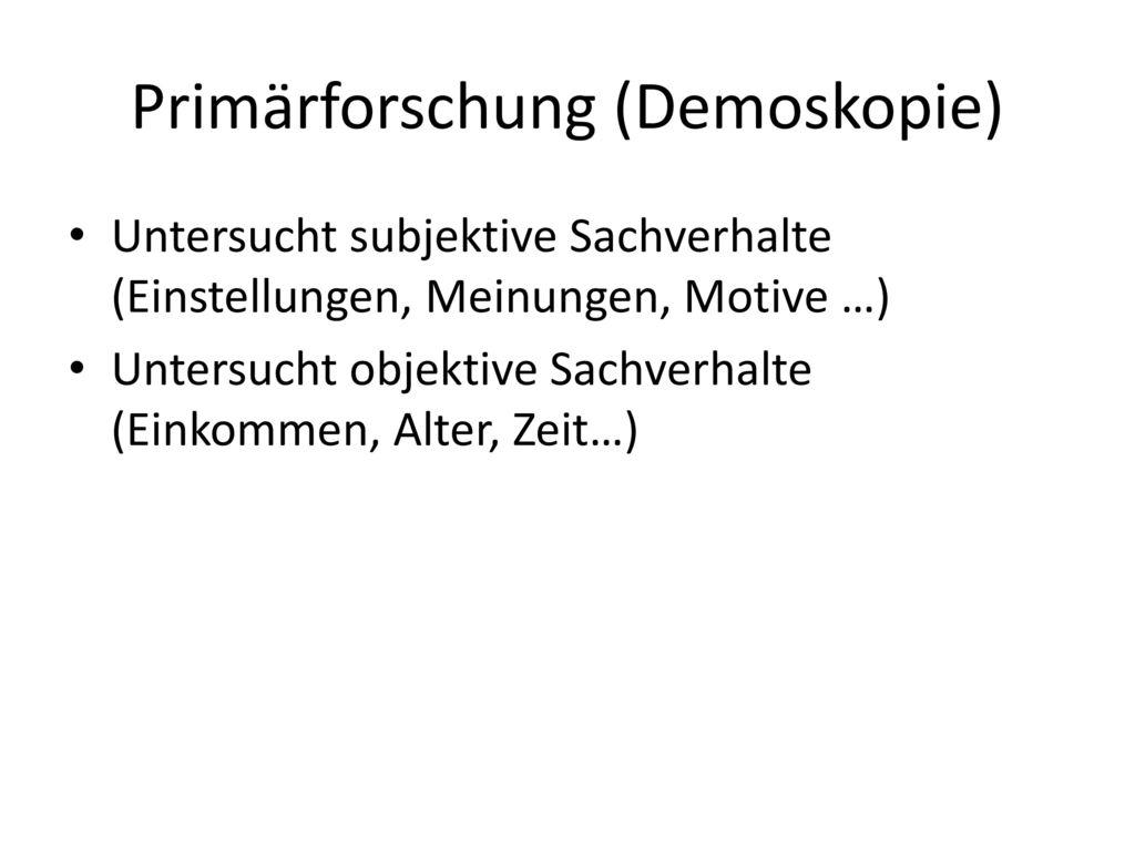 Primärforschung (Demoskopie)