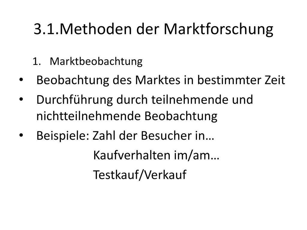 3.1.Methoden der Marktforschung