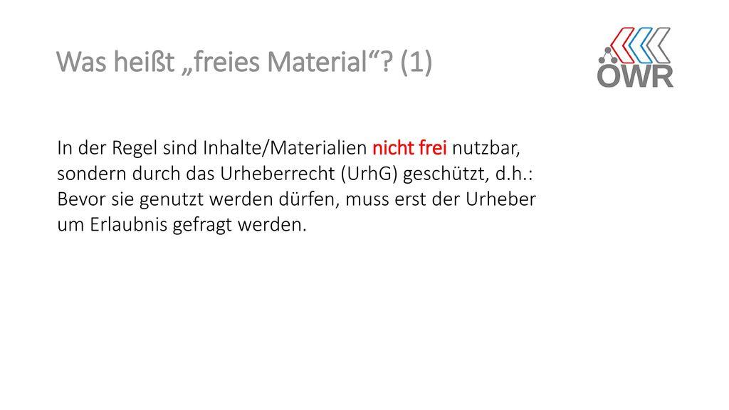 """Was heißt """"freies Material (1)"""