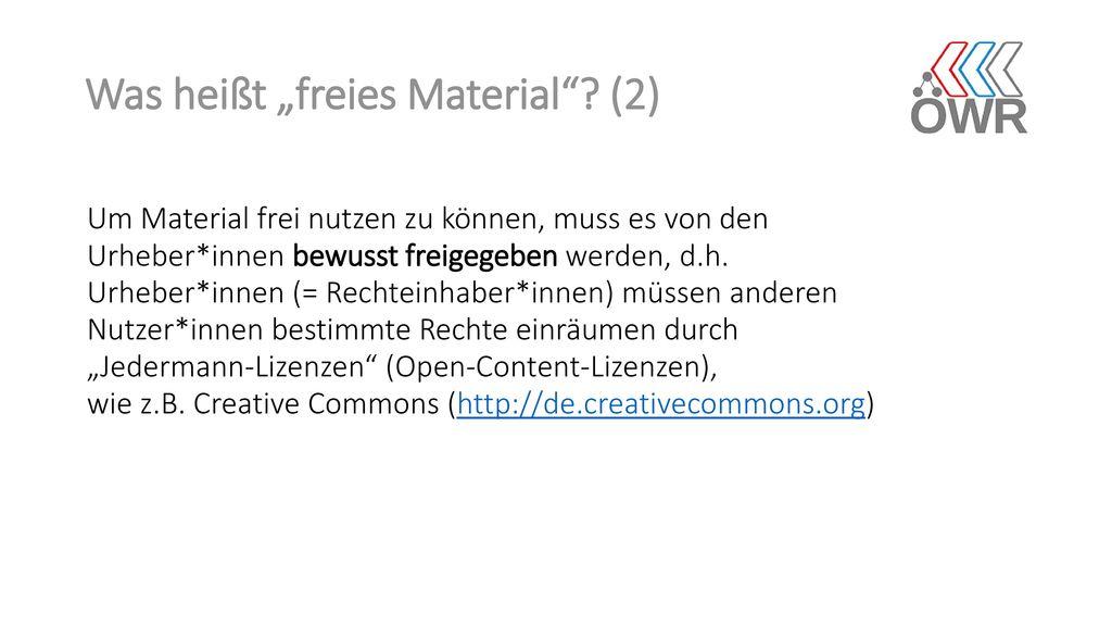 """Was heißt """"freies Material (2)"""