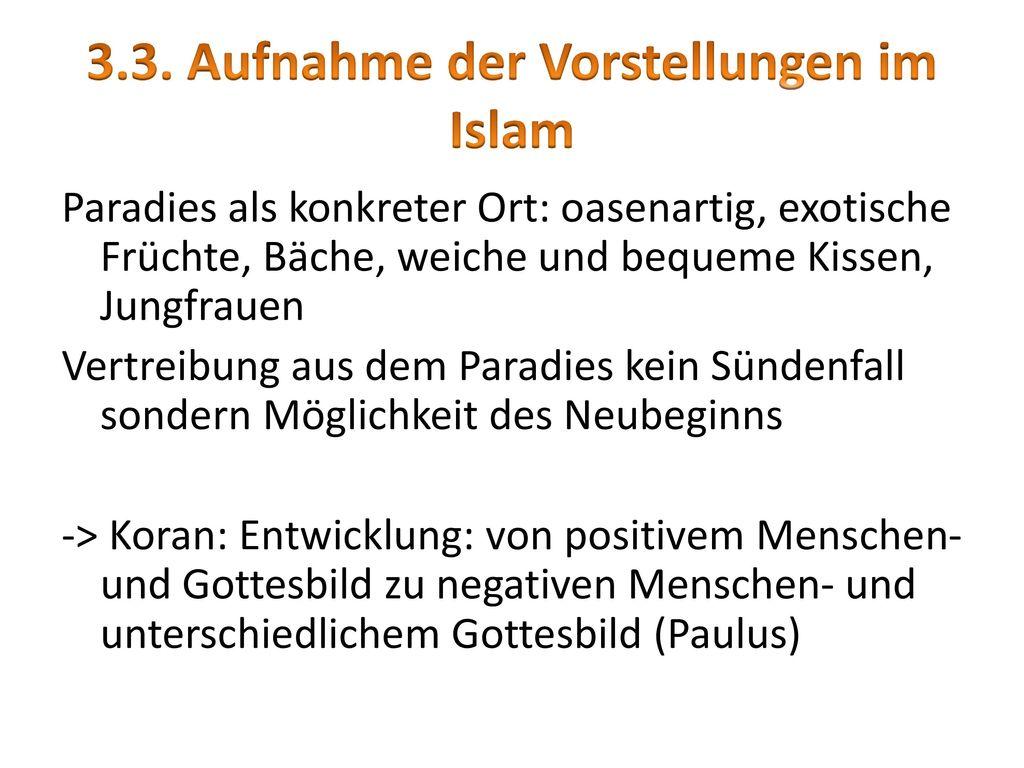 3.3. Aufnahme der Vorstellungen im Islam
