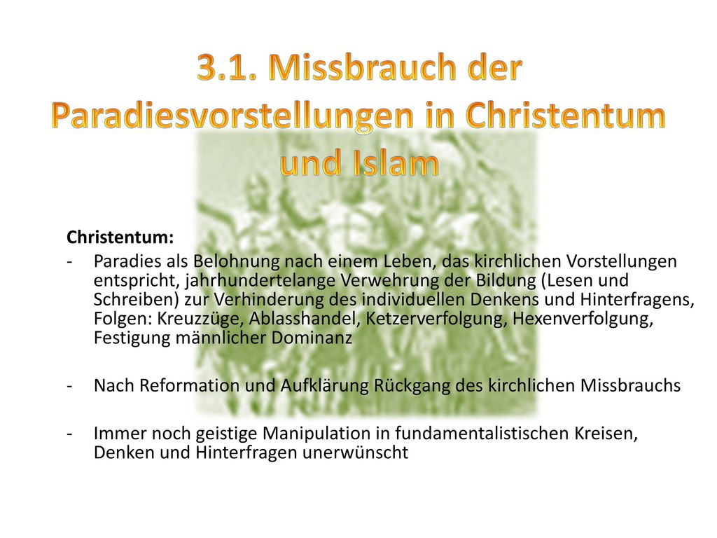 3.1. Missbrauch der Paradiesvorstellungen in Christentum und Islam