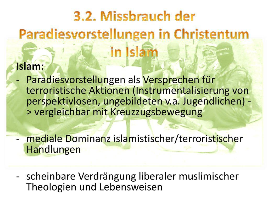 3.2. Missbrauch der Paradiesvorstellungen in Christentum in Islam