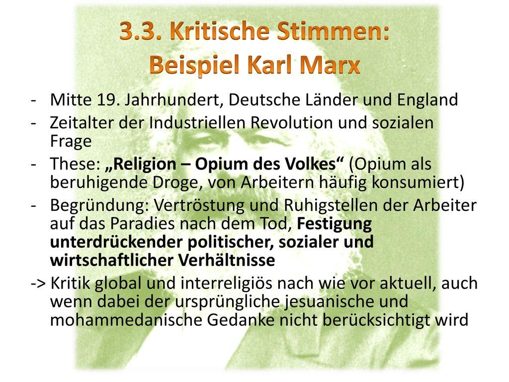 3.3. Kritische Stimmen: Beispiel Karl Marx