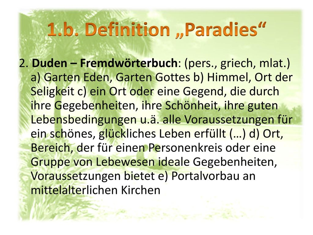 "1.b. Definition ""Paradies"