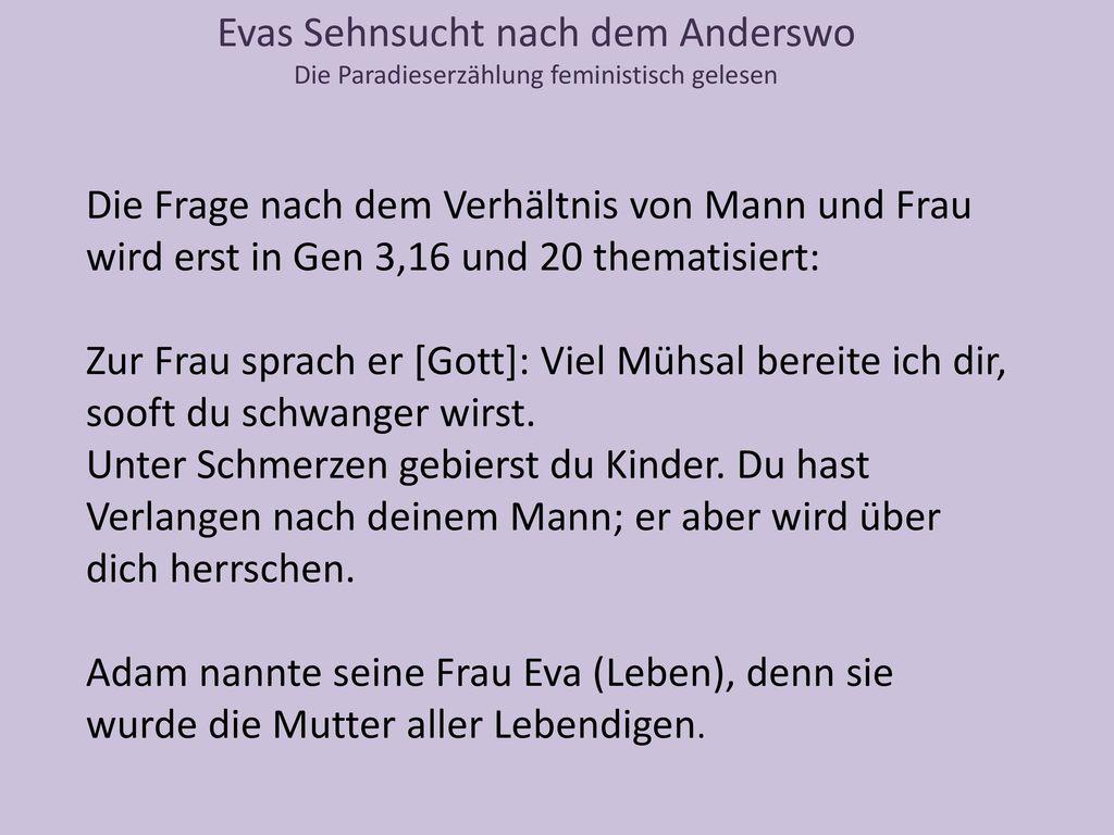 Evas Sehnsucht nach dem Anderswo