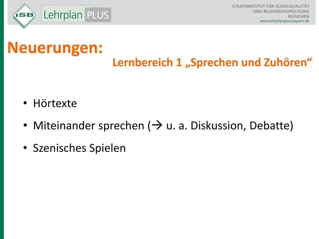 """Neuerungen: Lernbereich 1 """"Sprechen und Zuhören Hörtexte"""