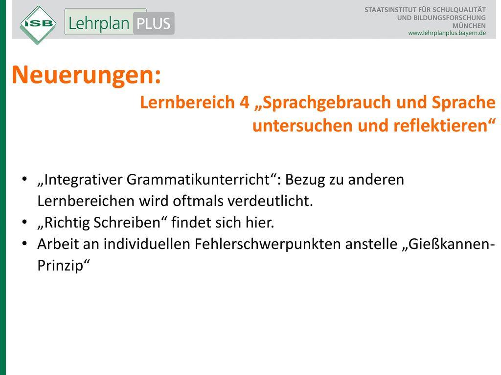 """Neuerungen: Lernbereich 4 """"Sprachgebrauch und Sprache"""
