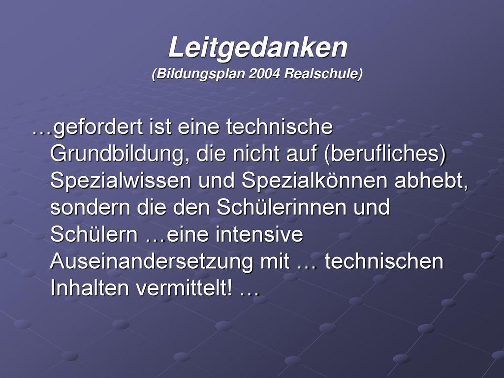 (Bildungsplan 2004 Realschule)