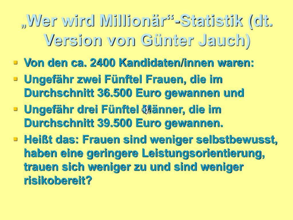 """""""Wer wird Millionär -Statistik (dt. Version von Günter Jauch)"""
