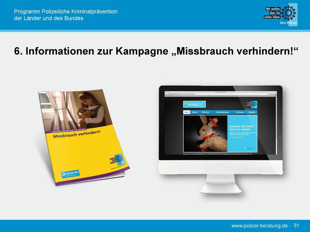 """6. Informationen zur Kampagne """"Missbrauch verhindern!"""