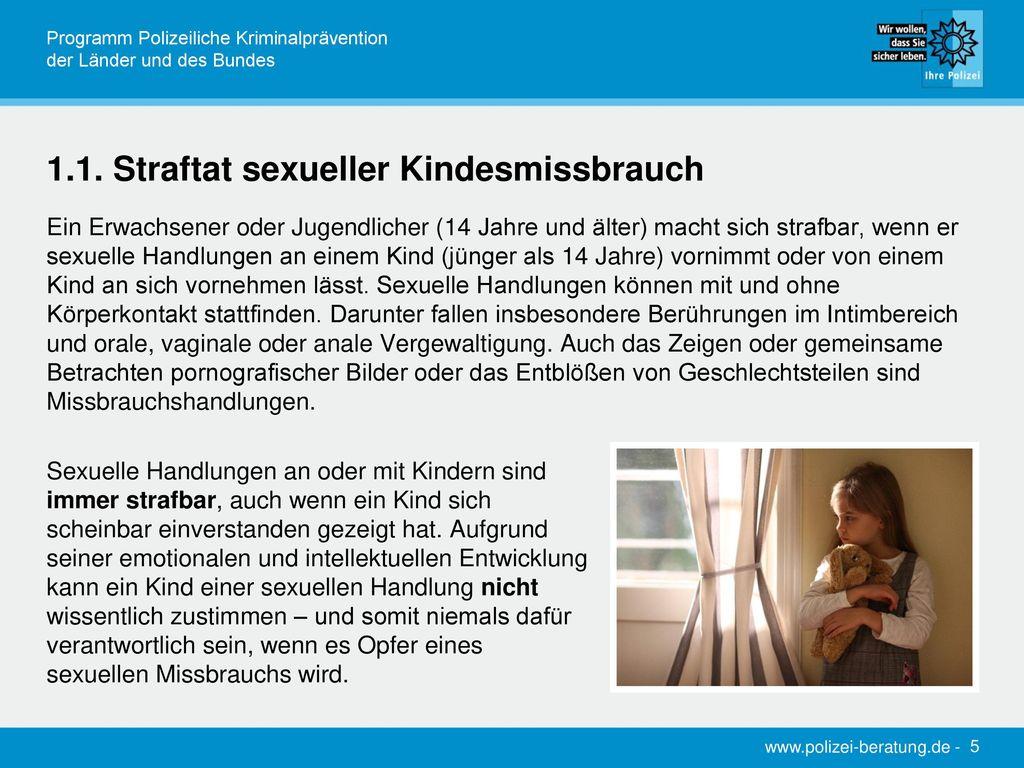 1.1. Straftat sexueller Kindesmissbrauch