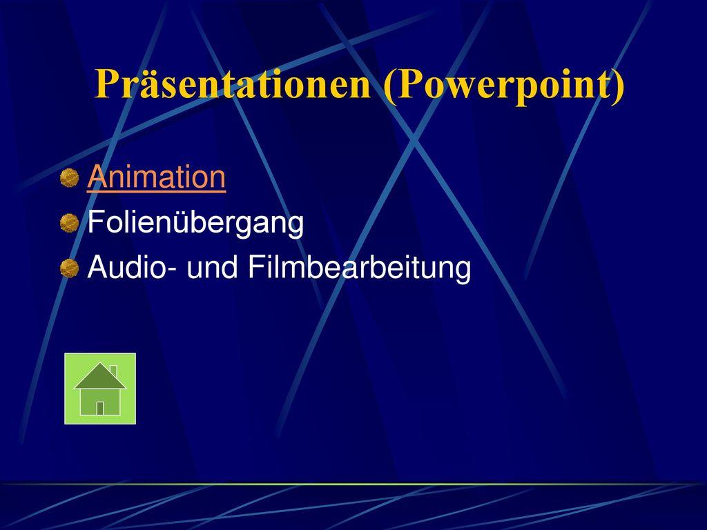 Präsentationen (Powerpoint)