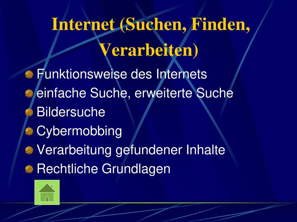 Internet (Suchen, Finden, Verarbeiten)
