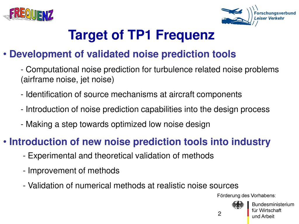 Target of TP1 Frequenz Development of validated noise prediction tools