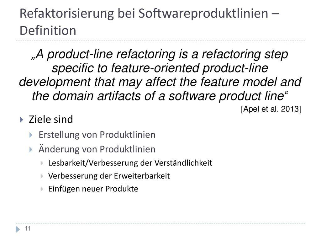 Refaktorisierung bei Softwareproduktlinien – Definition