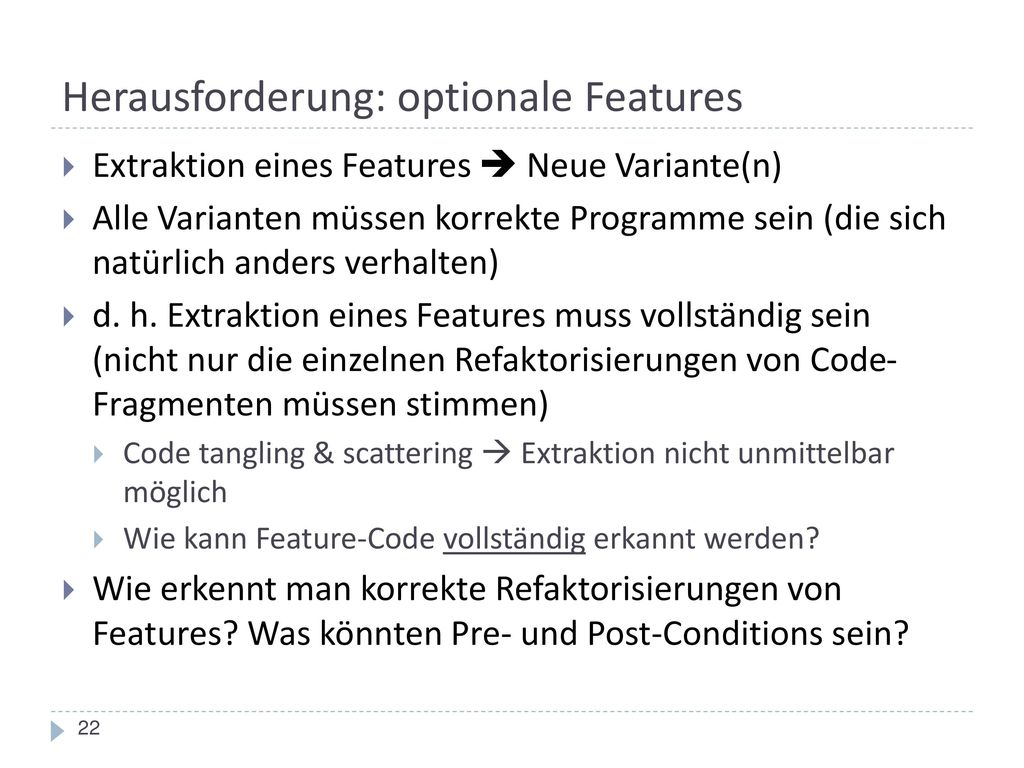 Herausforderung: optionale Features