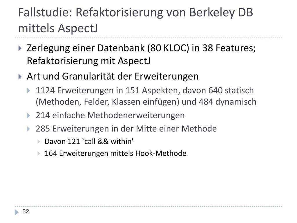 Fallstudie: Refaktorisierung von Berkeley DB mittels AspectJ