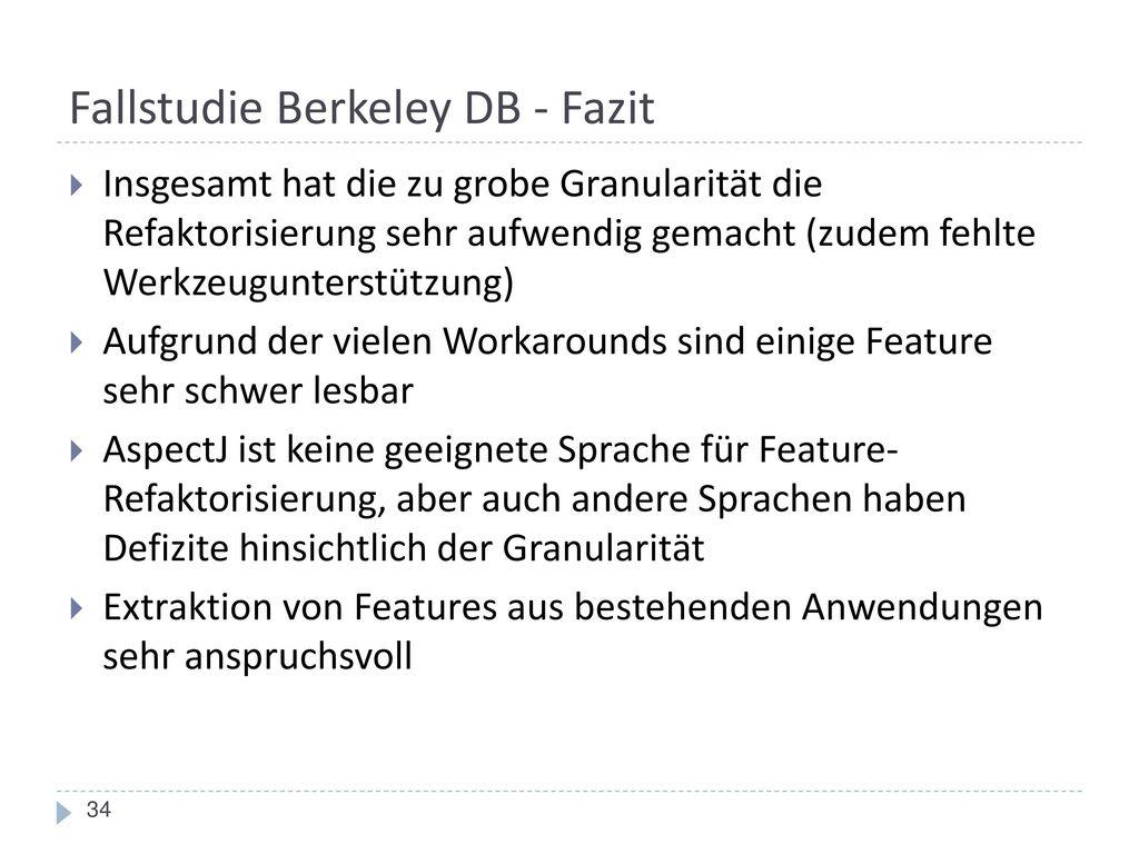 Fallstudie Berkeley DB - Fazit