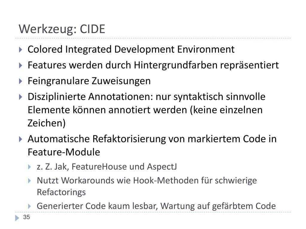 Werkzeug: CIDE Colored Integrated Development Environment