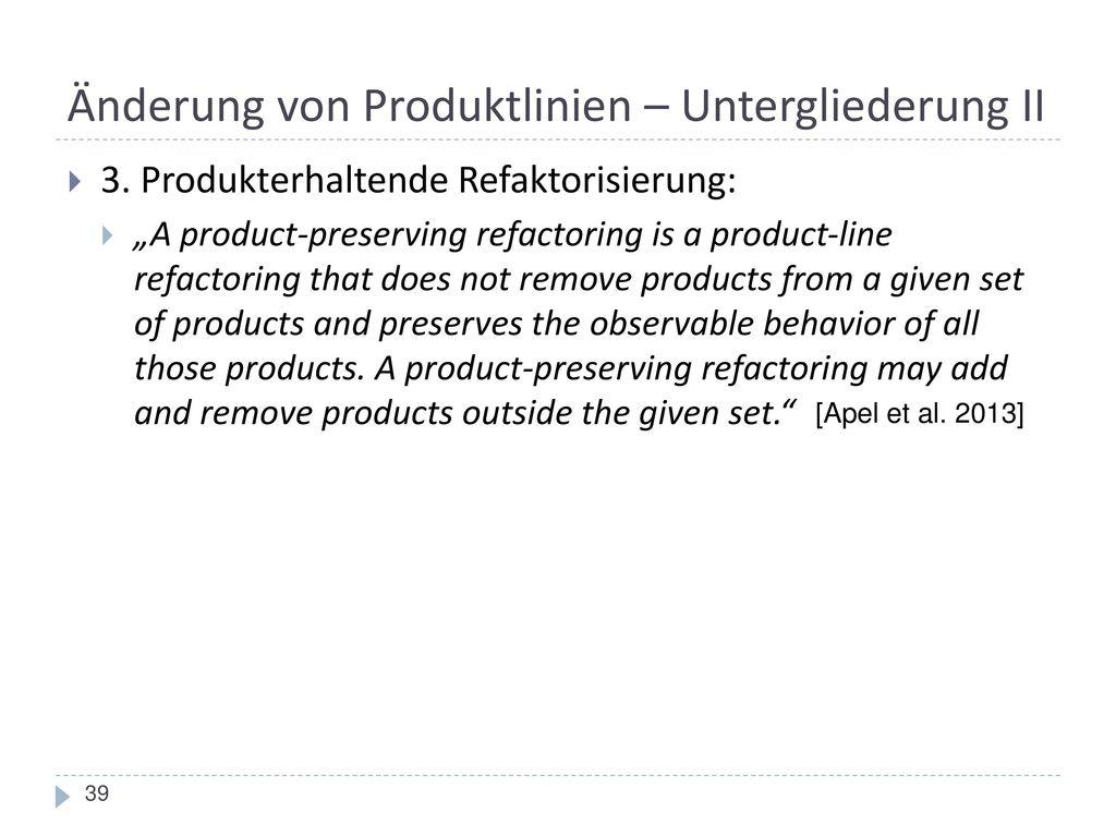 Änderung von Produktlinien – Untergliederung II