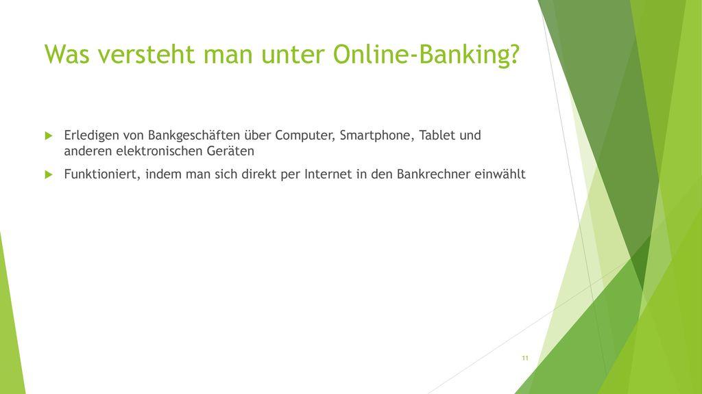 Was versteht man unter Online-Banking