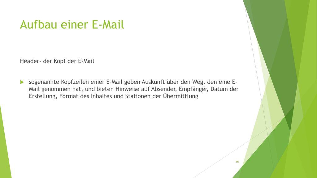 Aufbau einer E-Mail Header- der Kopf der E-Mail