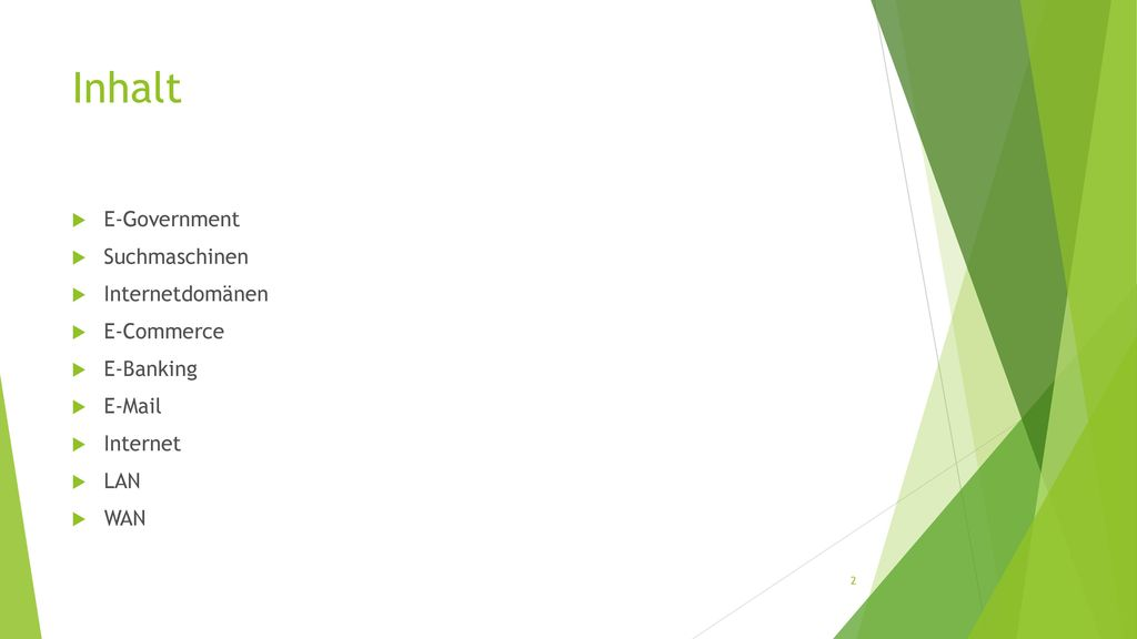 Inhalt E-Government Suchmaschinen Internetdomänen E-Commerce E-Banking
