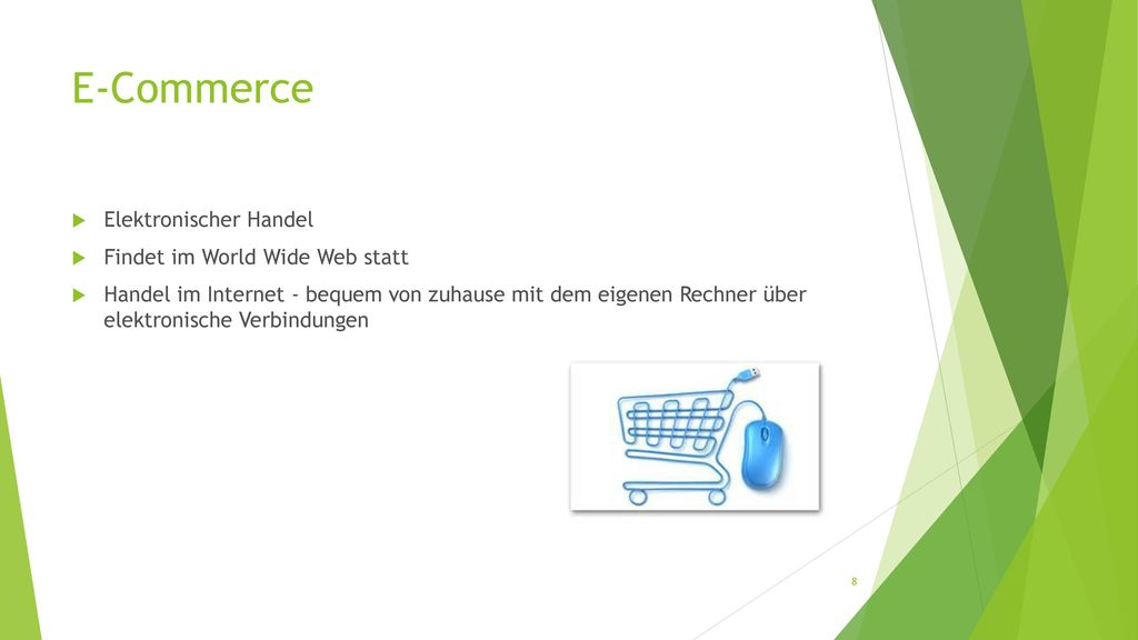 E-Commerce Elektronischer Handel Findet im World Wide Web statt