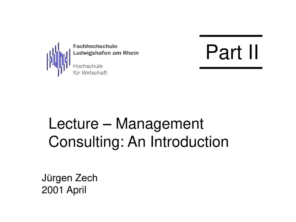 Lecture – Management Consulting: An Introduction