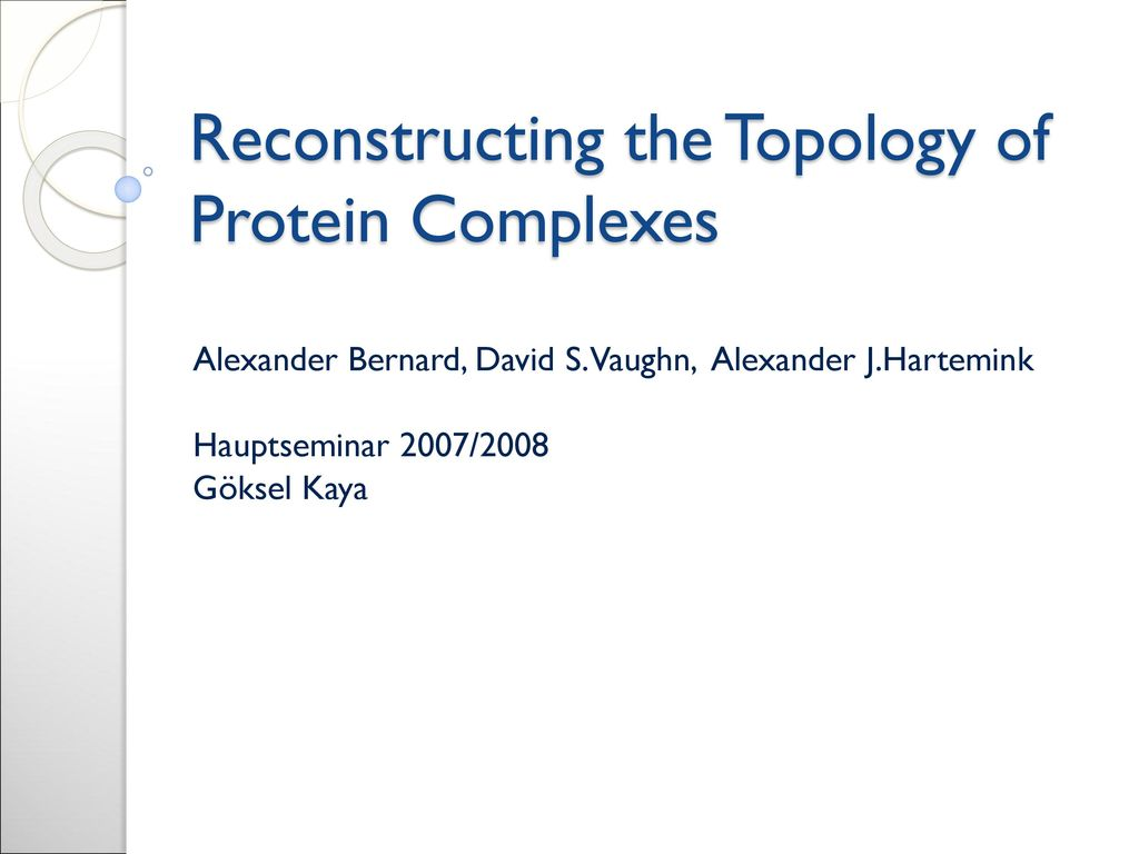 Reconstructing the Topology of Protein Complexes