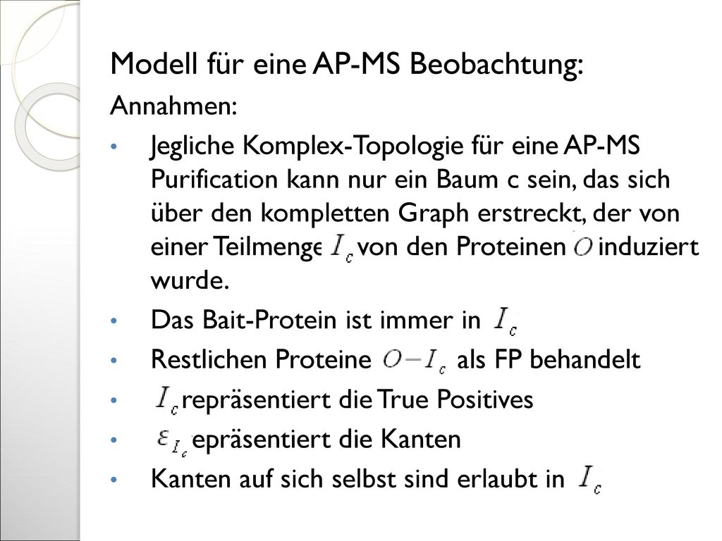 Modell für eine AP-MS Beobachtung:
