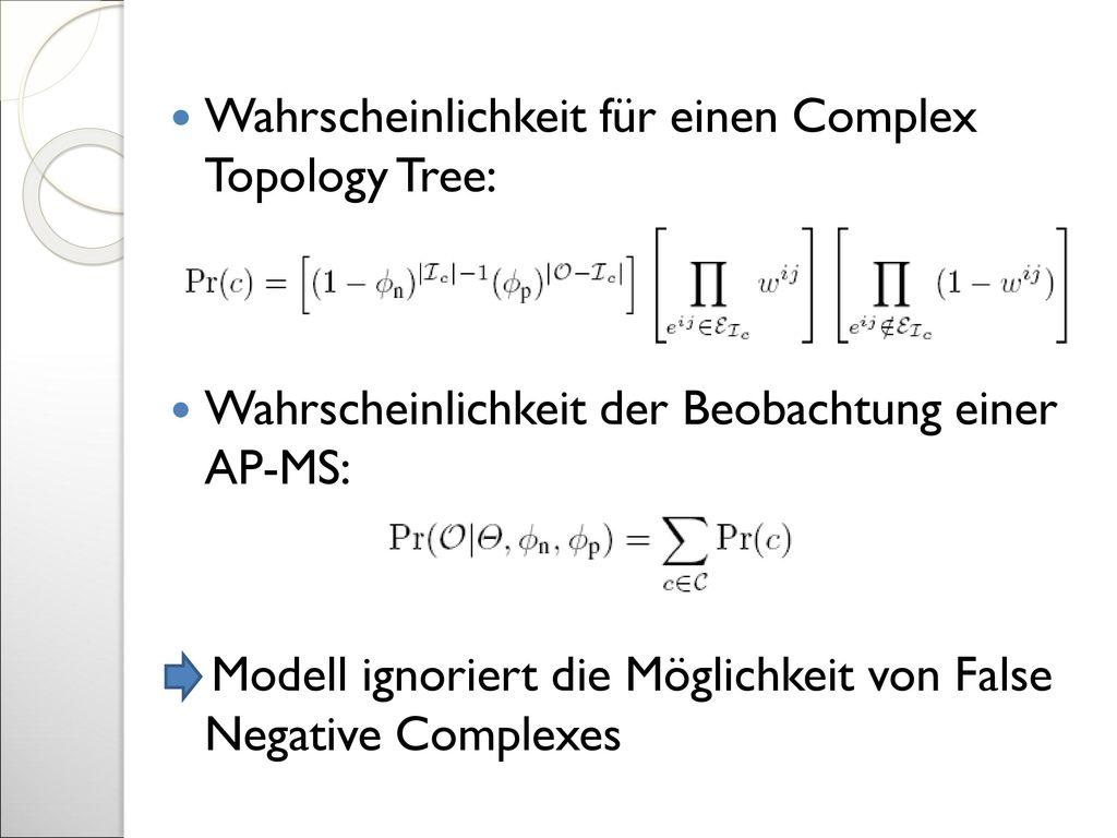 Wahrscheinlichkeit für einen Complex Topology Tree: