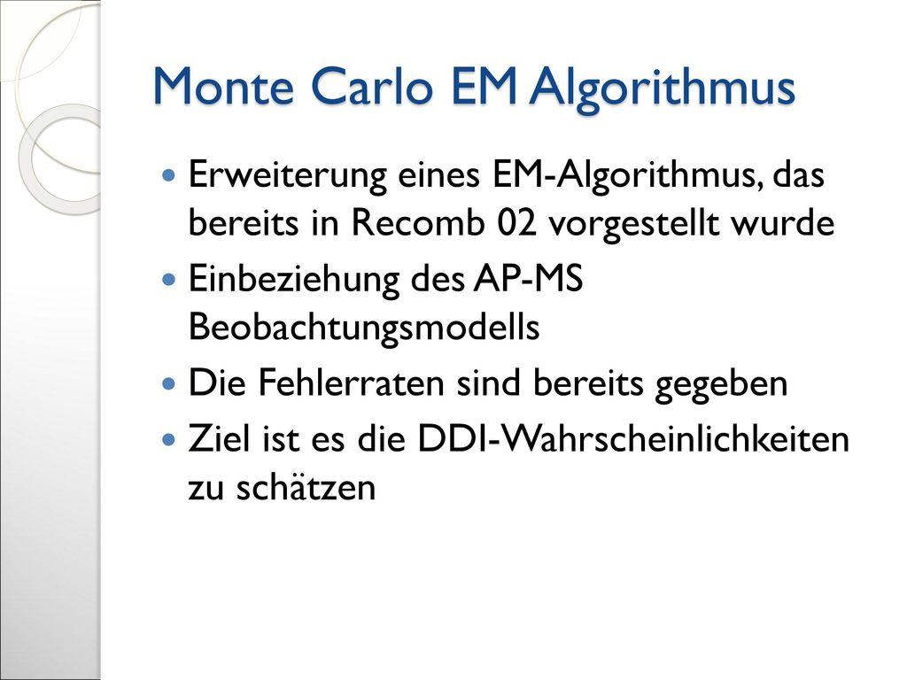 Monte Carlo EM Algorithmus